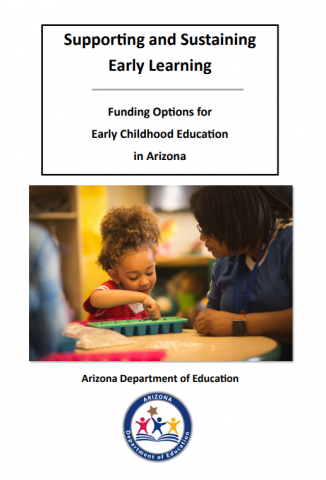 Supporting and Sustaining Funding Options for Early Childhood Education in Arizona